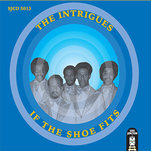 The Intrigues - If The Shoe Fits - CD Release