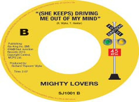 Mighty Lovers - (She Keeps)Driving Me Out Of My Mind