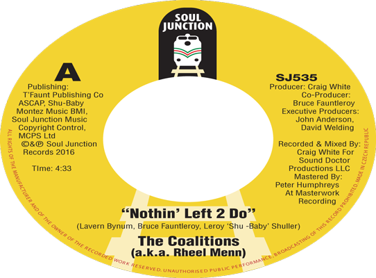 The Coalitions (a.k.a Rheel Menn) - Nothin' Left 2 Do