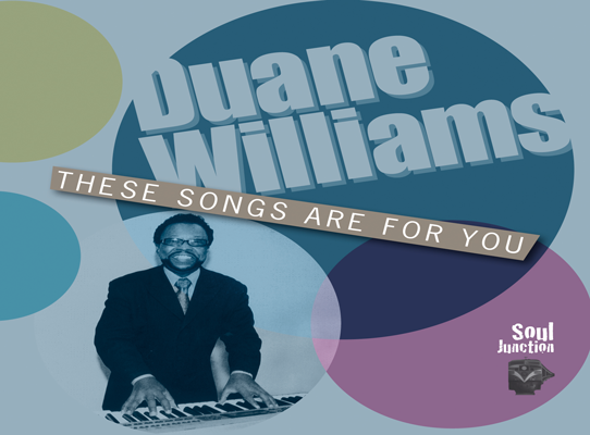 Duane Williams - These Songs Are For You
