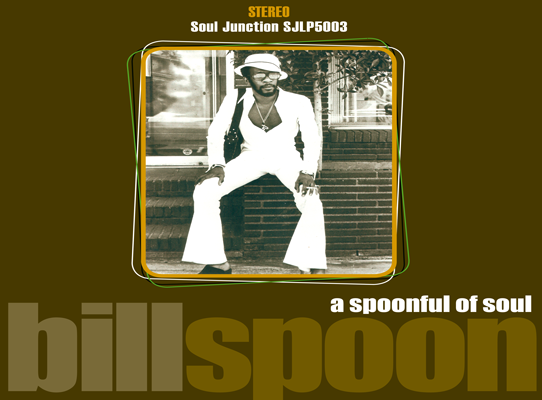 Bill Spoon - A Spoonfull Of Soul