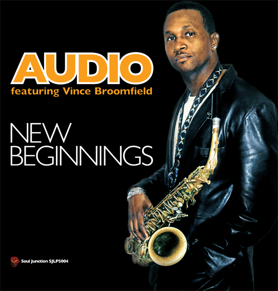 Audio ft Vince Broomfiled - New Beginnings