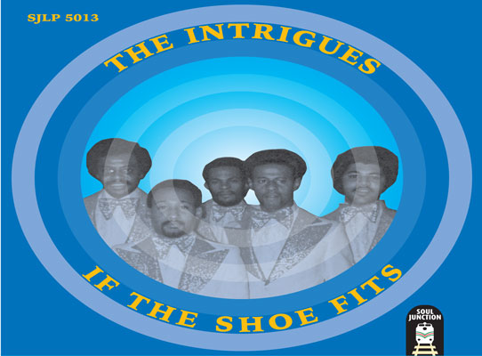 The Intrigues - If The Shoe Fits