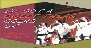 We Got A Sweet Thing Going On - Various Artists